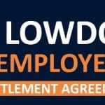 The Lowdown for Employees on Settlement Agreements – Infographic