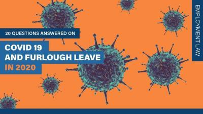 COVID 19 (Coronavirus) & Furlough Leave