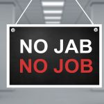 no jab no job policies will create problems for uk bosses
